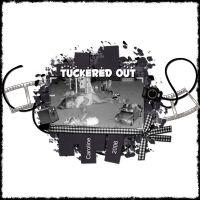 TuckeredOut_1.jpg