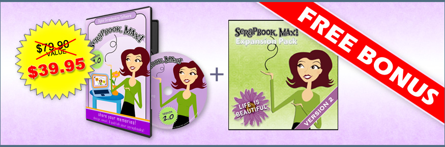 Buy Scrapbook MAX! now and save