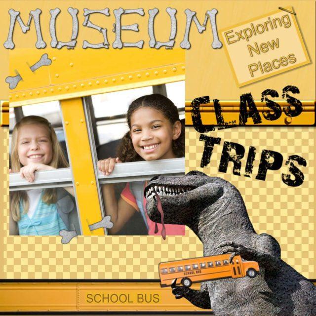 School Edition Class Trip